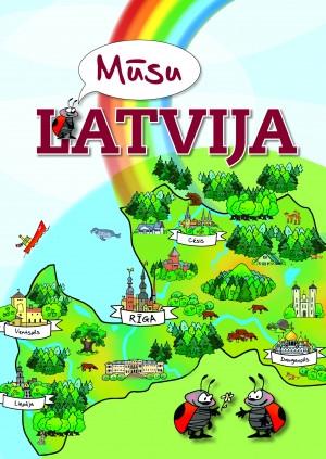 Mūsu Latvija