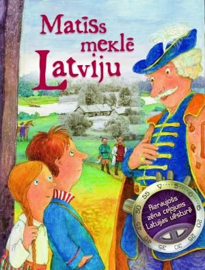 Matīss meklē Latviju