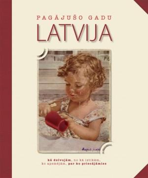 Pagājušo gadu Latvija