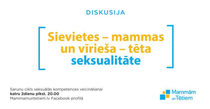 diskusijas par seksualitāti Mammamuntetiem.lv